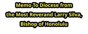 Memo To Diocese from  the Most Reverand Larry Silva, Bishop of Honolulu