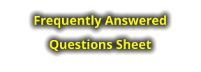 Frequently Answered Questions Sheet